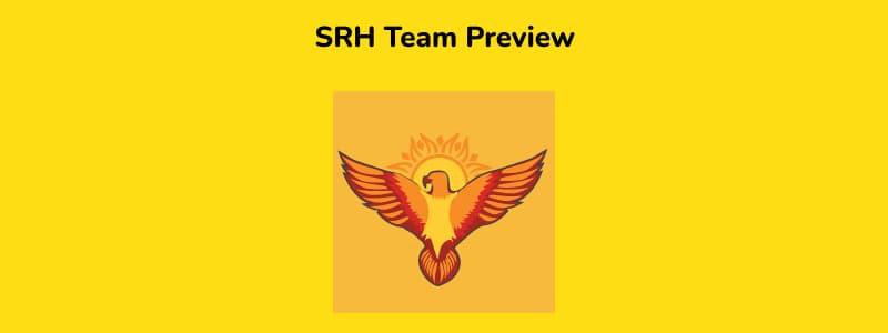 SRH - IPL 2021 in UAE Team Preview