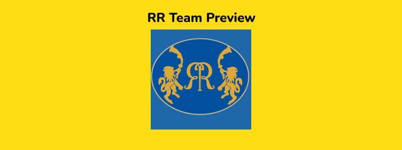 RR - IPL 2021 in UAE Team Preview